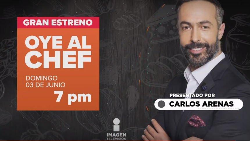 Oye al Chef, estreno 3 de junio a las 7 pm
