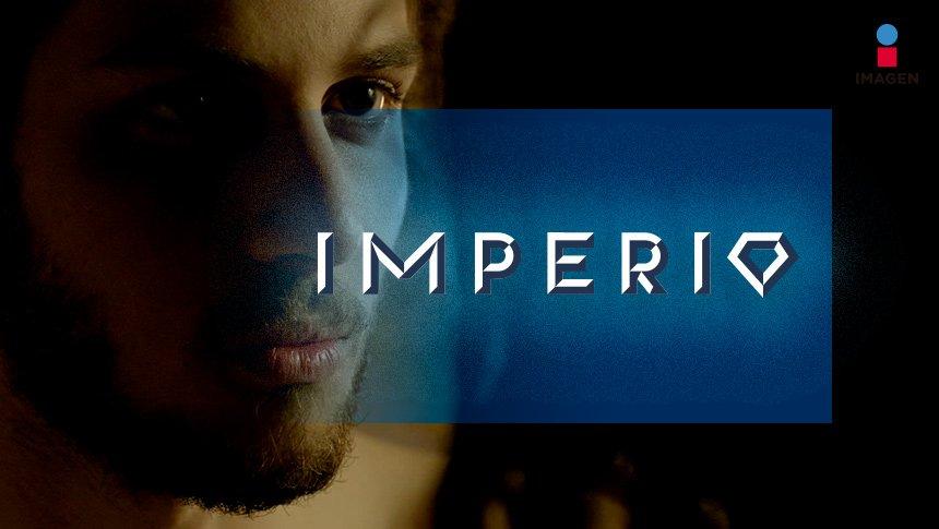 Imperio, estreno miércoles 28 de junio