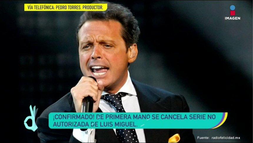 ¡Confirmado! Se cancelará serie no autorizada de Luis Miguel