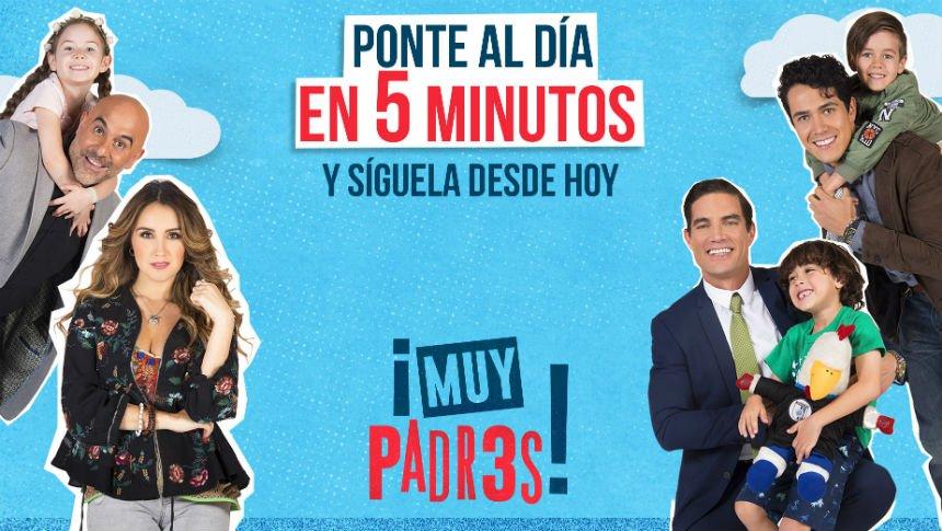 ¡Ponte al día con lo mejor de #MuyPadresTV!
