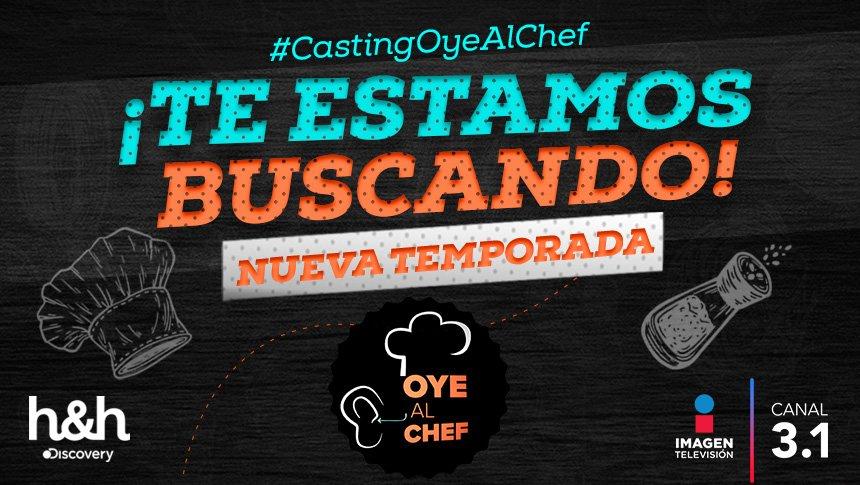 ¡Participa en el #CastingOyeAlChef!