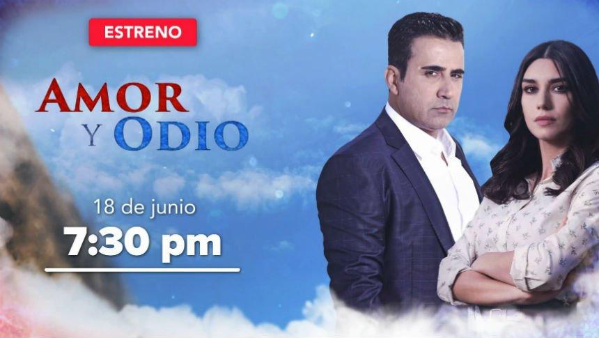 Amor y odio, estreno 18 de junio por Imagen Televisión