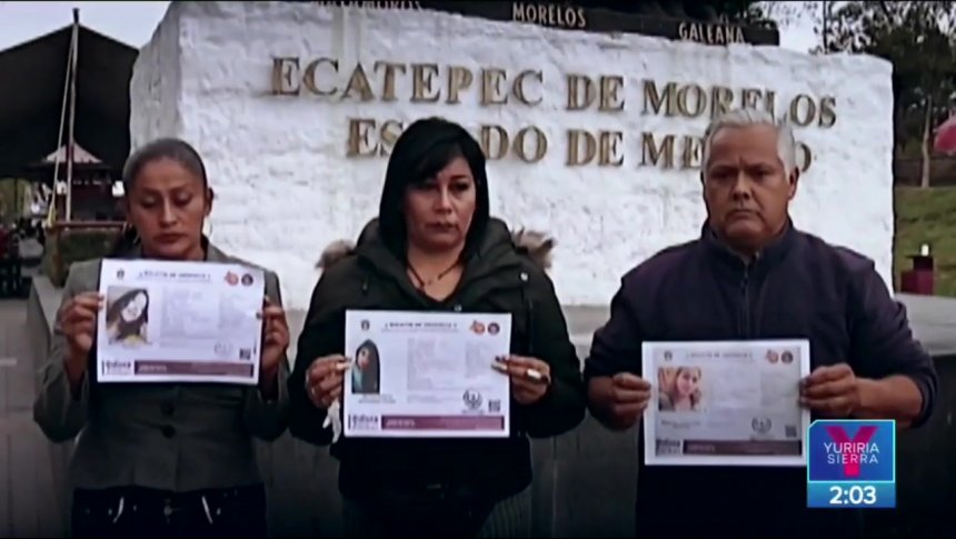 Familiares buscan a las tres jóvenes desaparecidas en Edomex