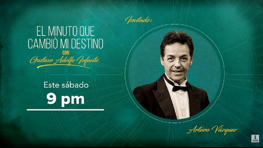 Arturo Vázquez en El minuto que cambio mi destino